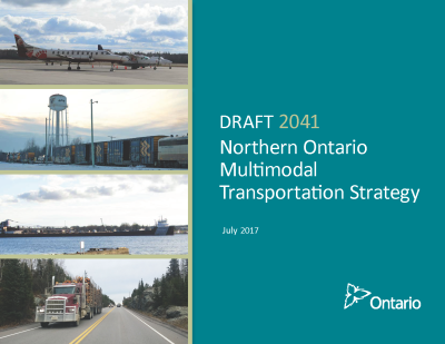 Cover of Draft 2041 Northern Ontario Multimodal Transportation Strategy, July 2017.  Cover includes Ontario Government Logo.